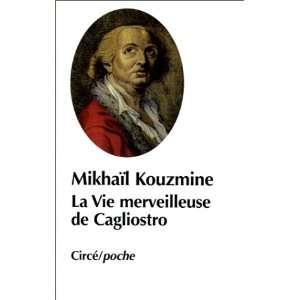 La Vie merveilleuse de Cagliostro (9782842420215