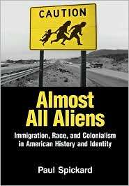 Almost All Aliens, (0415935938), Paul Spickard, Textbooks   Barnes