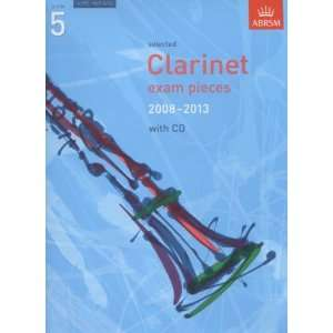 : Selected Clarinet Exam Pieces 2008 2013 Grade 5 (Score, Part & CD