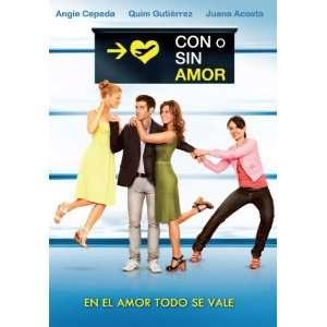 Con O Sin Amor: Angie Cepeda, Juana Costa, Quim Gutierrez