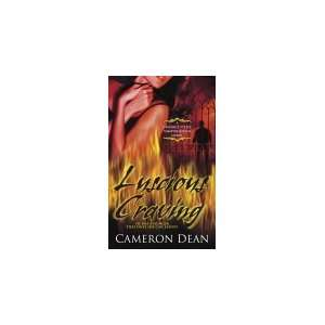 Luscious Craving : A Candace Steele Vampire Killer Novel: Cameron Dean
