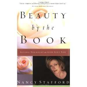 : Seeing Yourself as God Sees You [Paperback]: Nancy Stafford: Books