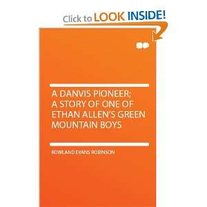 of Ethan Allens Green Mountain Boys Rowland Evans Robinson Books