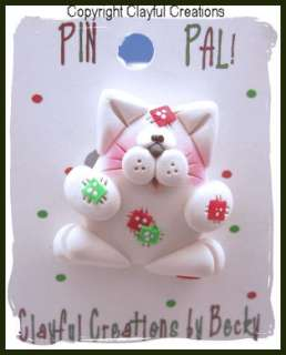 Beckys Polymer Clay   Chubby Christmas Kitty Cat PIN